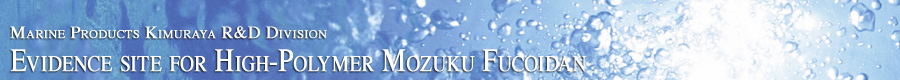 Marine Products Kimuraya R&D Division Evidence site for High-Polymer Mozuku Fucoidan